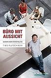 Buchinformationen und Rezensionen zu Büro mit Aussicht: Glauben leben im Berufsalltag von Plutschinski, Timo