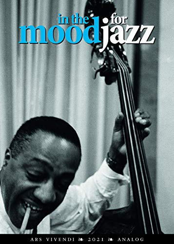 In the mood for Jazz 2021: Kalender mit 12 Schwarz-Weiß-Fotografien