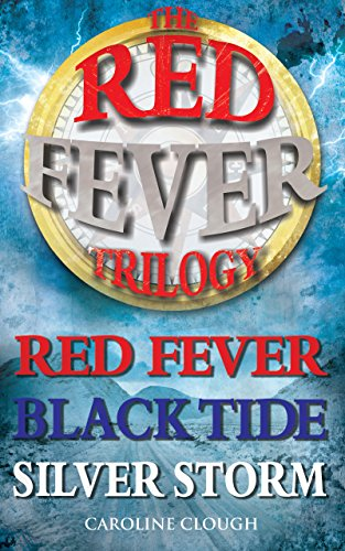Red Fever Trilogy: Red Fever, Black Tide, Silver Storm (English Edition)