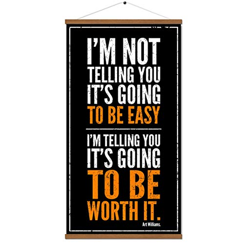 Arthur Williams Inspirational Print Quote Poster Motivational Positive Wall Art Office Classroom Living Room Decor (with Frame 16x30 Inch)