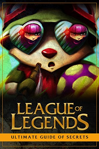 League of Legends: Ultimate Guide of Secrets (English Edition)