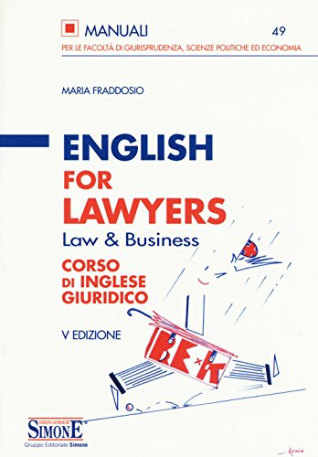 English for lawyers. Corso di inglese giuridico [Lingua inglese]
