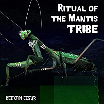 Ritual of the Mantis Tribe
