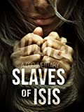 Slaves of ISIS
