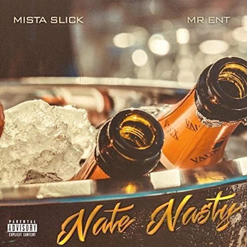 Mista Slick feat. Mr. Ent