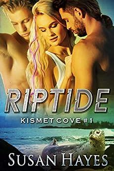 Riptide (Kismet Cove Book 1) by [Susan Hayes]
