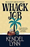 Whack Job (An Elliott Lisbon Mystery Book 2) (English Edition)