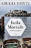'Isola Mortale (Simon Strasser ermittelt...' von 'Giulia Conti'