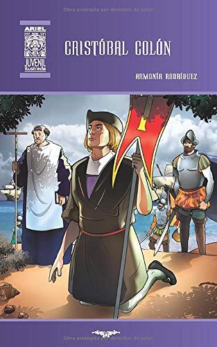 Cristóbal Colón: Ilustrado: 43 (Ariel Juvenil Ilustrada)