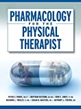 Pharmacology for the Physical Therapist (English Edition)
