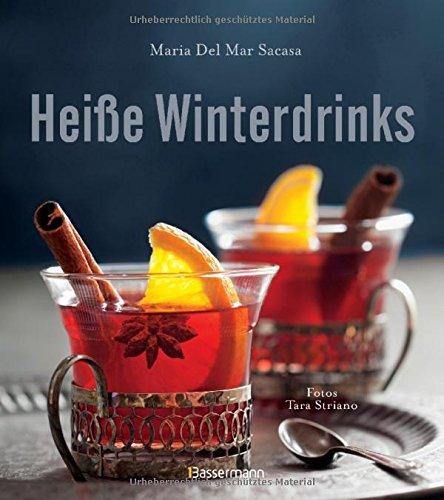 Heiße Winterdrinks: Die besten Rezepte mit Alkohol