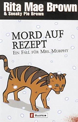 Mord auf Rezept: Ein Fall für Mrs. Murphy