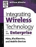 Integrating Wireless Technology ...