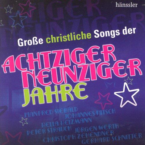 Große christliche Songs der 80er und 90er