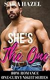 She's the One: BBW Romance (One Curvy Night Book 1)