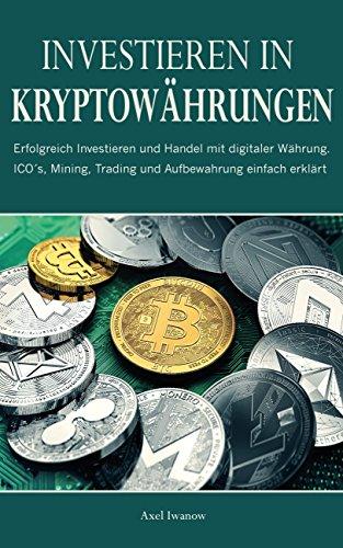 möglichkeiten, bitcoin zu investieren kryptowährung ico investieren