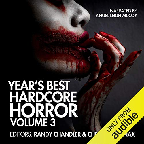 Year's Best Hardcore Horror, Volume 3 audiobook cover art