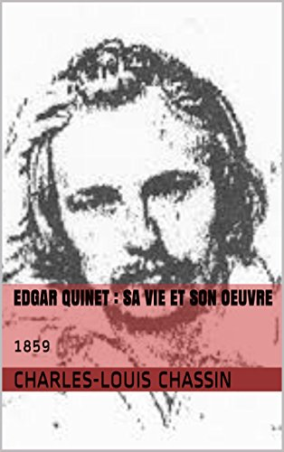 Edgar Quinet : sa vie et son oeuvre: 1859 (French Edition)