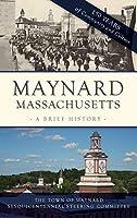 Maynard, Massachusetts: A Brief History