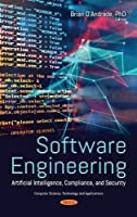 Software Engineering: Artificial Intelligence, Compliance, and Security