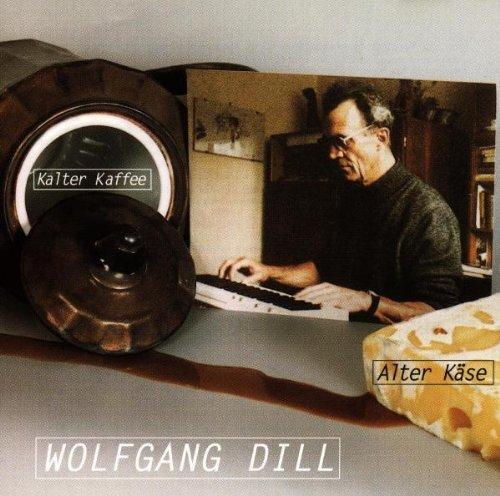 Kalter Kaffee-Alter Ka [German Import] by Wolfgang Dill