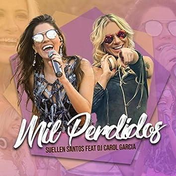 Mil Perdidos (feat. DJ Carol Garcia)