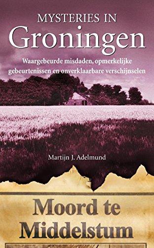 Groningen (Mysteries in Nederland)