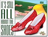 New It's All About The Shoes 16' x 12.5' (DE#1904DE) Ruby Red Slippers Tin Sign