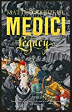 Medici ~ Legacy: 3 (Masters of Florence)