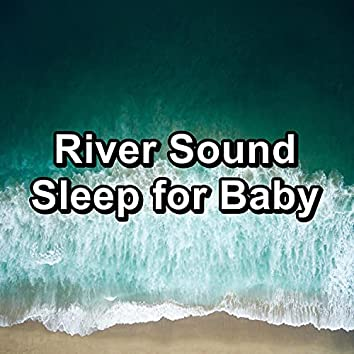 River Sound Sleep for Baby