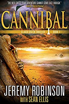 Cannibal (A Jack Sigler Thriller Book 7) by [Jeremy Robinson, Sean Ellis]