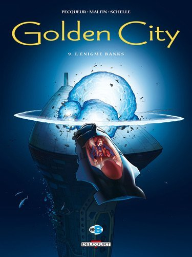 GOLDEN CITY T.09 : L'?NIGME BANKS by DANIEL PECQUEUR