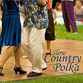 Slow Country Polka Music