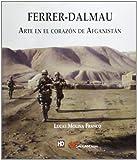 Ferrer Dalmau. Arte en el Corazón de Afganistán