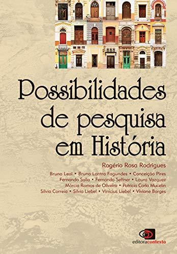 Possibilidades de pesquisa em história