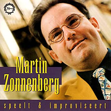 Martin Zonnenberg Speelt & Improviseert