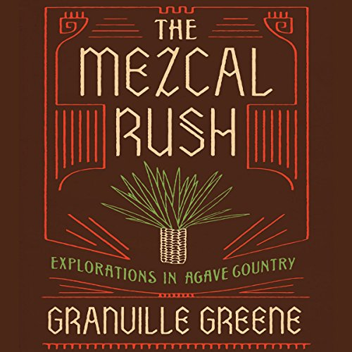 The Mezcal Rush audiobook cover art