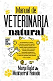 Manual de veterinaria natural (Vida alternativa) (Spanish Edition)