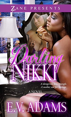Darling Nikki: A Novel (Zane Presents) (English Edition)