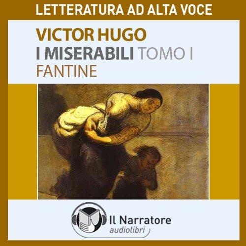 I Miserabili. Tomo 1 - Fantine copertina