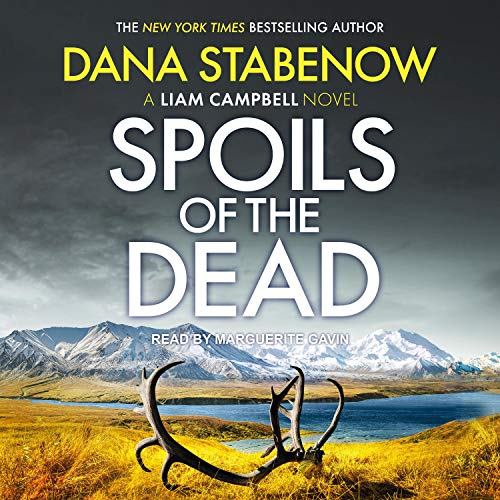 Spoils of the Dead: Liam Campbell Series, Book 5