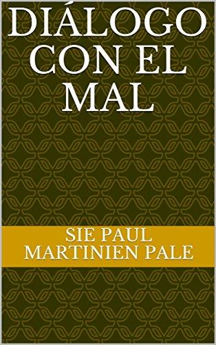DIÁLOGO CON EL MAL