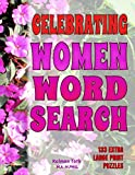 Celebrating Women Word Search: 133 Extra Large Print Puzzles