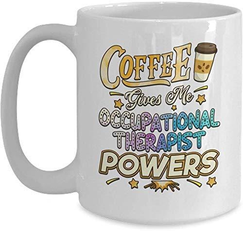 Lustiges Ergotherapeut Geschenk - Kaffee gibt mir Kräfte weiße Kaffeetasse für Weihnachten Thanksgiving Festival Freunde Geschenk Geschenk