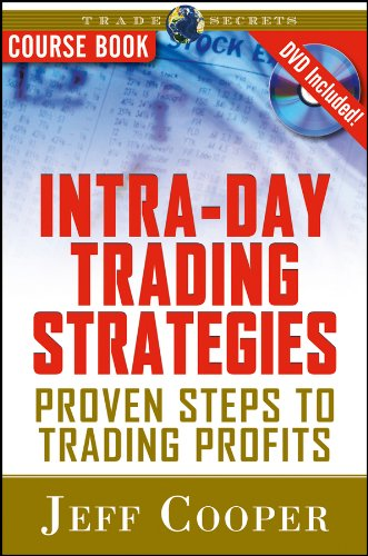 Intra-Day Trading Strategies: Proven Steps to Trading Profits (Wiley Trading Series, Band 79)