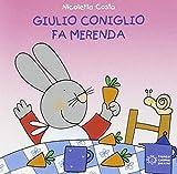 Giulio Coniglio fa merenda (Mini cubetti)