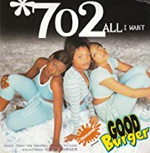 All I Want by 702 (Artist) (1997-07-29)