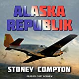 Alaska Republik: Russian Amerika Series, Book 2