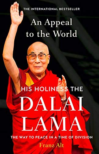 APPEAL TO THE WORLD- HB -  Dalai Lama,Franz Alt, Hardcover