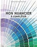 Nuancier à Compléter: 1800 Emplacements pour Répertorier vos Couleurs - Verso des Pages en Noir - Index - Grand Format A4